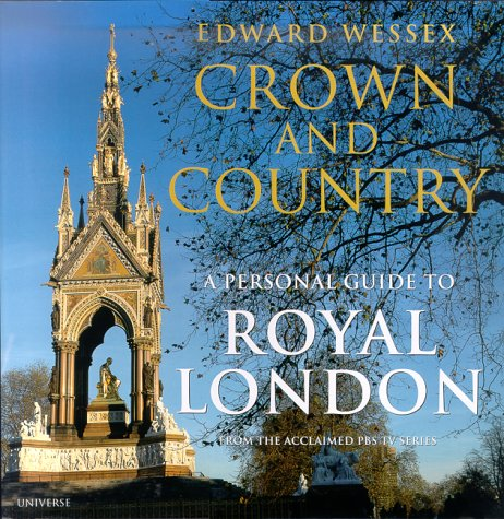 9780789304780: Crown and Country: A Personal Guide to Royal London