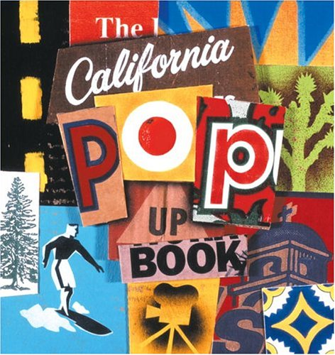 9780789305008: The California Pop-Up Book