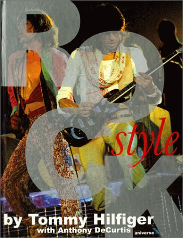 9780789305169: Rock Style: A Book of Rock, Hip-Hop, Pop, R& B, Punk, Funk and the Fashions That Give Looks to Those Sounds