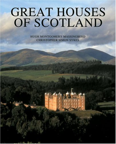 9780789305305: Great Houses of Scotland: A History and Guide (Universe Architecture Series)
