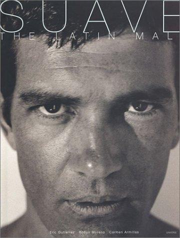 9780789306005: Suave: The Latin Male Book