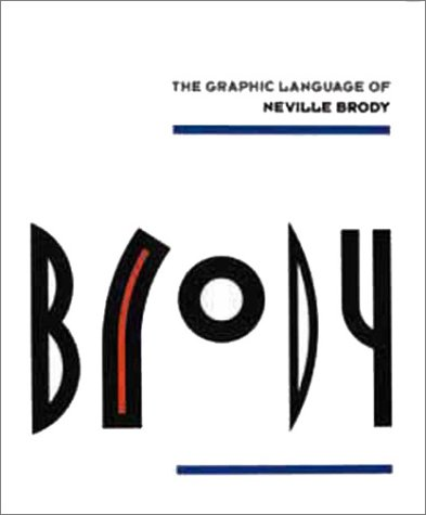 9780789306531: The Graphic Language of Neville Brody