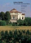 Andrea Palladio: The Complete Illustrated Works: Burns, Howard