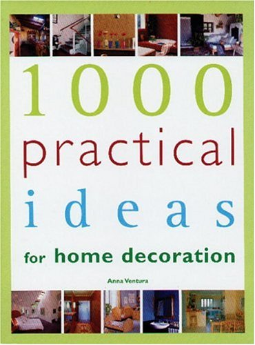 9780789306661: 1000 Practical Ideas for Home Decoration
