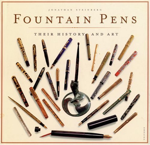 9780789306814: FOUNTAIN PENS - THEIR HISTORY AND ART (Hb)