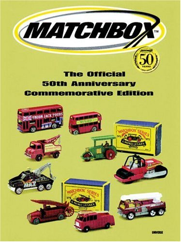 9780789306852: Matchbox: The Official 50th Anniversary Commemorative Edition