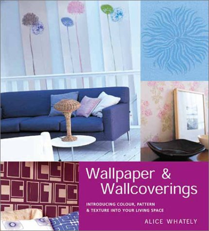 9780789306890: Modern Wallpaper and Wallcoverings: Introducing Color, Pattern and Texture Into Your Living Space