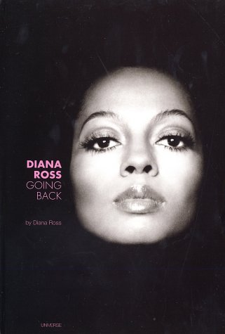 9780789307972: Diana Ross. Going Back