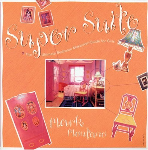 9780789308115: Super Suite: The Ultimate Bedroom Makeover Guide for Girls