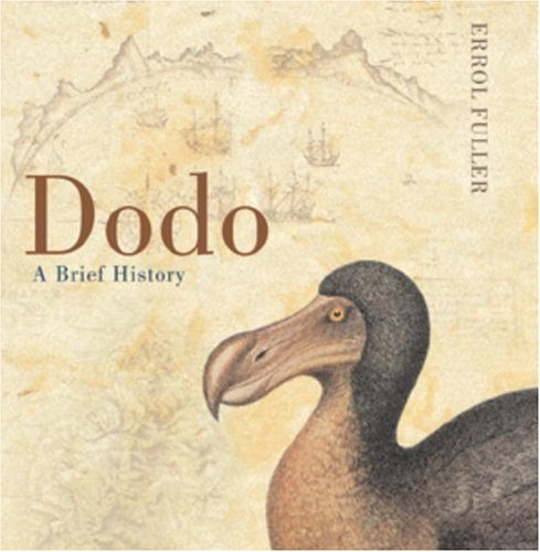 9780789308405: The Dodo: From Extinction to Icon