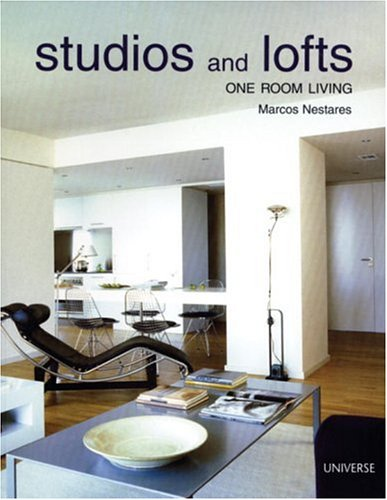 Studios and Lofts: One Room Living