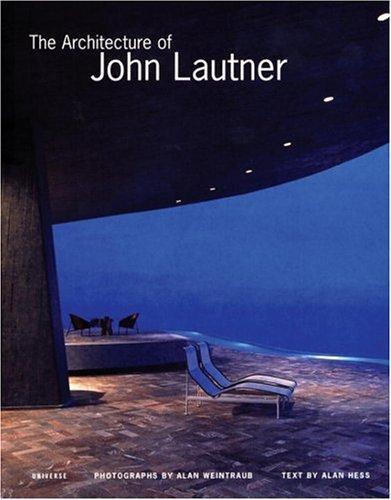 9780789308689: The Architecture of John Lautner (Universe Architecture Series)