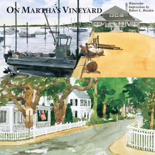 On Martha's Vineyard: Bowden, Robert L.