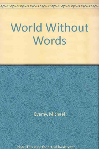 9780789308870: World Without Words [Paperback] by Evamy, Michael