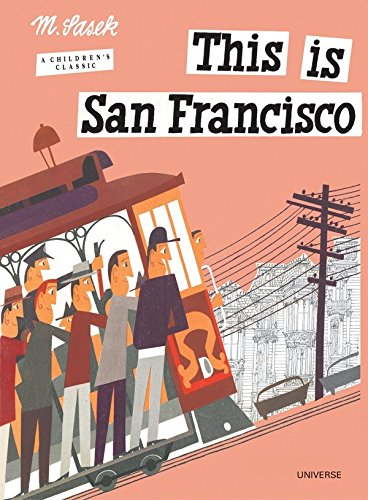9780789309624: This is San Francisco [A Children's Classic]