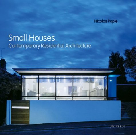 9780789309709: Small Houses: Contemporary Residential Architecture