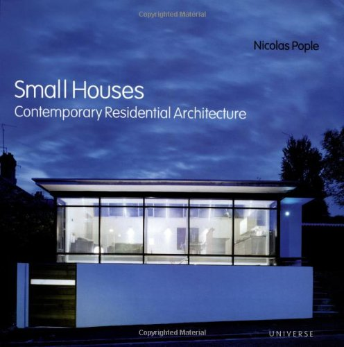 9780789309747: Small Houses: Contemporary Residential Architecture