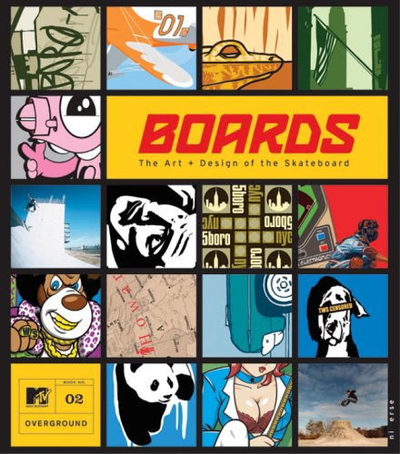 9780789309778: Boards: The Art and Design of the Skateboard (MTV Overground)