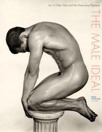 The Male Ideal: Lon of New York: Reed Massengill [Editor];