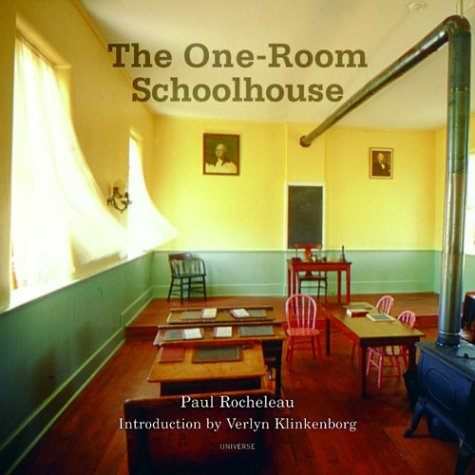 9780789309983: One-Room Schoolhouse: A Tribute to a Beloved National Icon