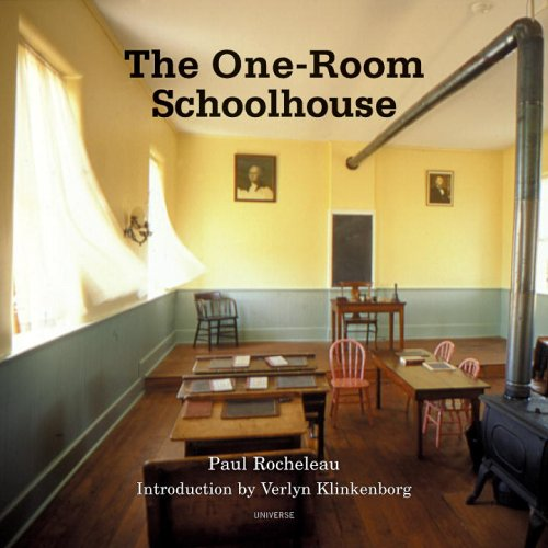 One Room Schoolhouse (Signed): Rocheleau, Paul