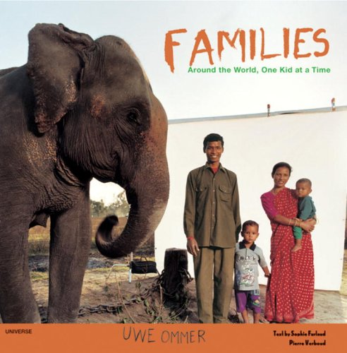 9780789310095: Families: Around the World, One Kid at a Time