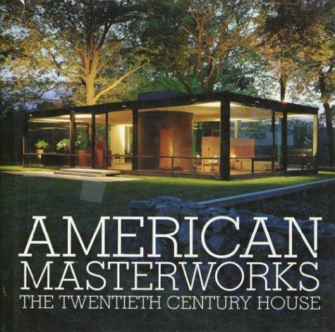 9780789310170: American Masterworks: The Twentieth-Century House