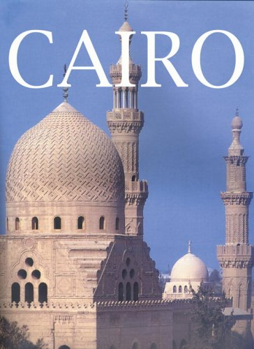 9780789310224: Cairo: An Illustrated History