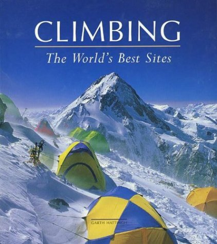 Climbing: The World's Best Sites: Garth Hattingh