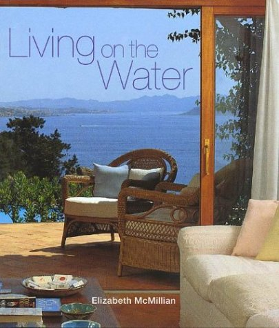 9780789310286: Living on the Water