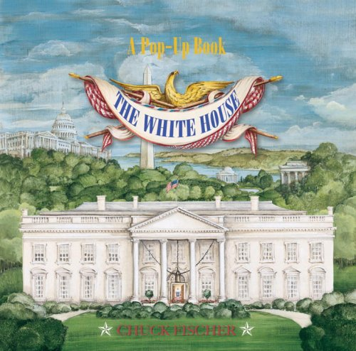 9780789310644: The White House Pop-Up Book