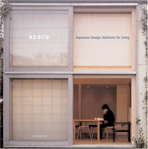 9780789310651: Space: Japanese Design Solutions for Compact Living