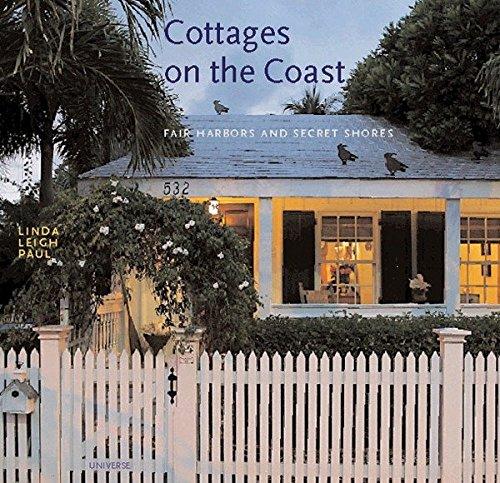 Cottages On The Coast: Fair Harbours / Harbors & Secret Shores: Paul, Linda Leigh