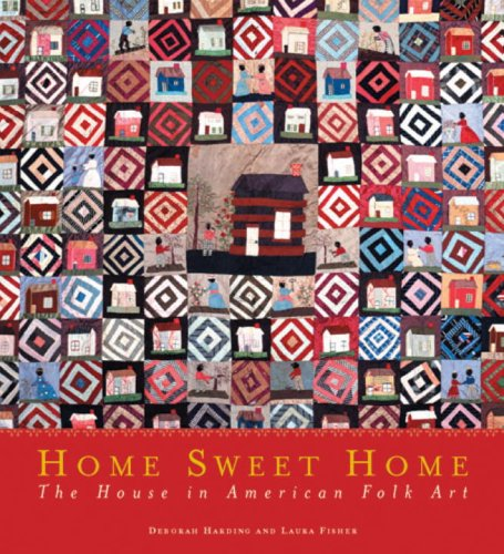 9780789310866: Home Sweet Home: The House in American Folk Art