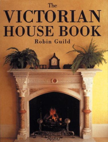 9780789310903: The Victorian House Book