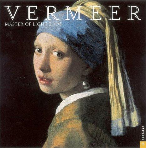 9780789311580: Vermeer Master Of Light: 2005 Wall Calendar