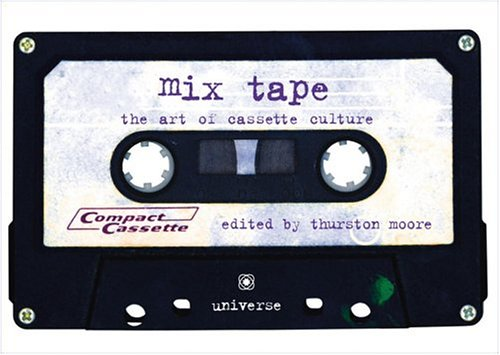 9780789311993: Mix Tape: The Art of Cassette Culture