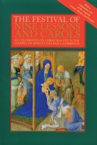 The Festival Of Nine Lessons And Carols As Celebrated On Christmas Eve In Chapel