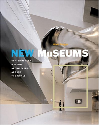 9780789312273: New Museums: Contemporary Museum Architecture Around The World