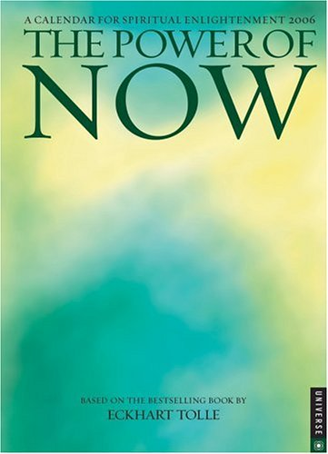 The Power of Now: 2006 Engagement Calendar: Tolle, Eckhart