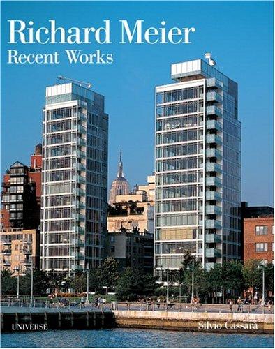 9780789313164: Richard Meier: Recent Works (Universe Architecture Series)