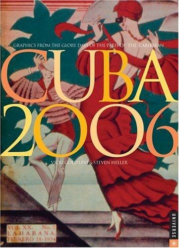 Cuban Carnival: 2006 Engagement Calendar (9780789313201) by Vicki Gold Levi; Steven Heller