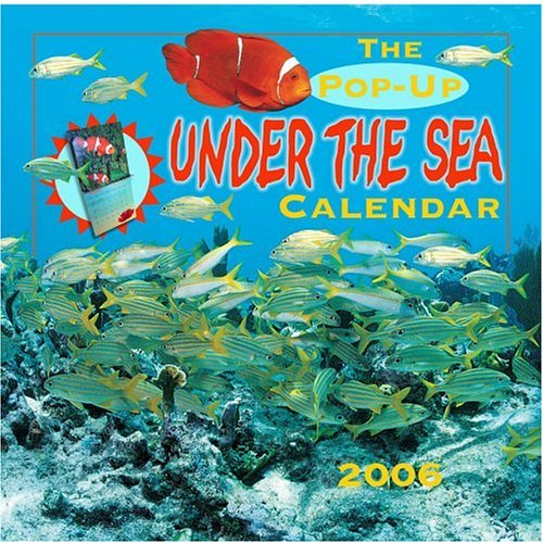 9780789313249: The Pop-Up Under the Sea Calendar 2006