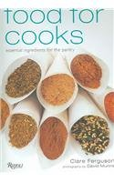 9780789313300: Food For Cooks: Essential Ingredients for Every Cook's Pantry