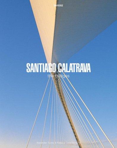 9780789313454: Santiago Calatrava The Bridges (Universe Architecture Series)