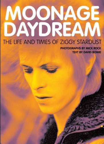 9780789313508: Moonage Daydream: The Life And Times Of Ziggy Stardust.