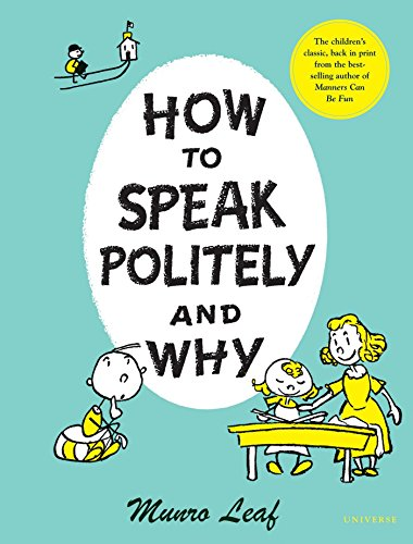 9780789313522: How to Speak Politely and Why