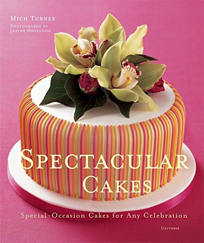 9780789313614: Spectacular Cakes: Special Occasion Cakes for any Celebration