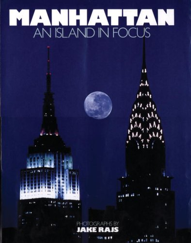 9780789313683: Manhattan: An Island in Focus