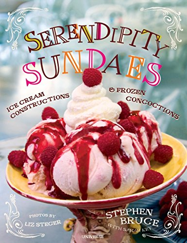 9780789313850: Serendipity Sundaes: Ice Cream Constructions and Frozen Concoctions